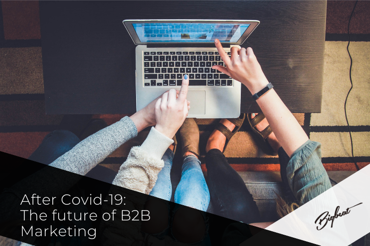 After Covid-19: the future of B2B marketing